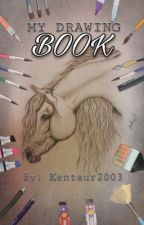MY DRAWING BOOK by Kentaur2003