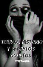 Terror, Misterio y Secretos Ocultos. by TAENETFLIX_