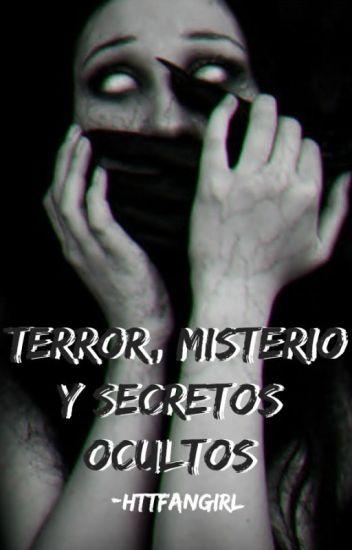 Terror, Misterio y Secretos Ocultos.