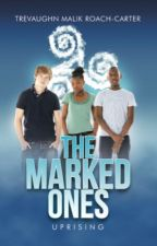 The Marked Ones: Uprising   by Calming_insanity