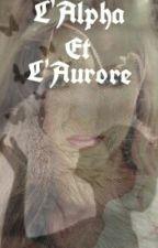 L'alpha Et L'Aurore by AR4MIS