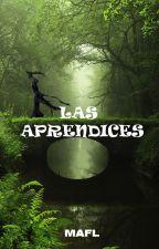 LAS APRENDICES by Destrojero