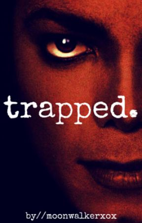 Trapped (Michael Jackson) by moonwalkerxox