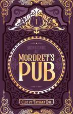 Bienvenue au Mordret's Pub by cestdoncvrai