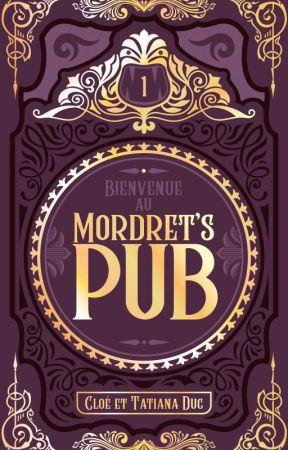 Bienvenue au Mordret's Pub - Tome 1 et 2 by cestdoncvrai