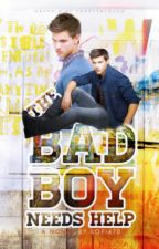 The Bad Boy Needs Help by sofi470