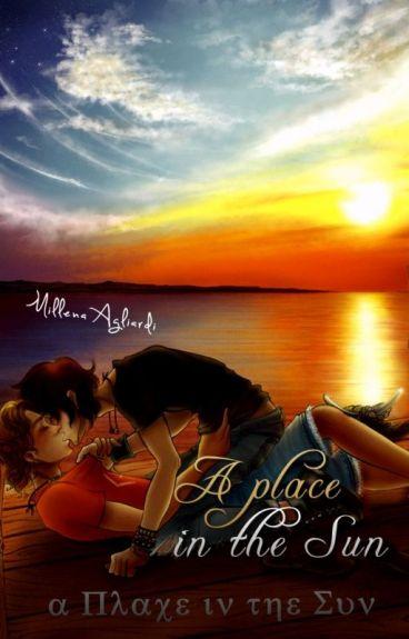 A Place in the Sun. | CONCLUÍDO!