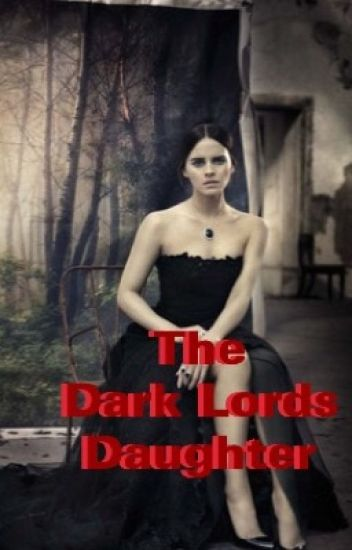 The Dark Lords Daughter