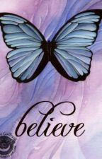 I Believe... by youRgold