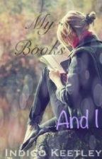 My Books and I by indigo_keetley