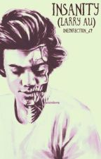 Insanity (Larry au) by onedirection_67