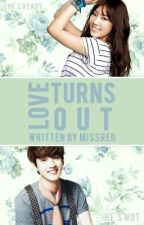 Love turns out (One shot fanfic) by _MissRed_