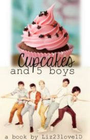 Cupcakes and 5 boys by Liz23Loves1D