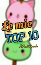 Le mie top 10 by IlRediSpade