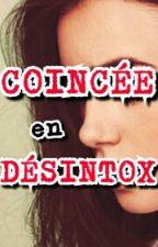 Coincée en Désintox by Nadji08