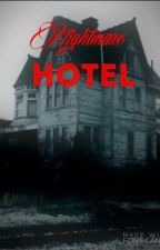 Nightmare hotel by meltingcandles1