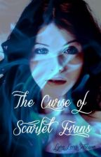 The Curse Of Scarlet Evans by PoisonousLynn