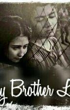 My Brother Love by mariska05