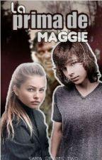 La Prima De Maggie (Carl Grimes Y Tu)  by Galleta_Riggs