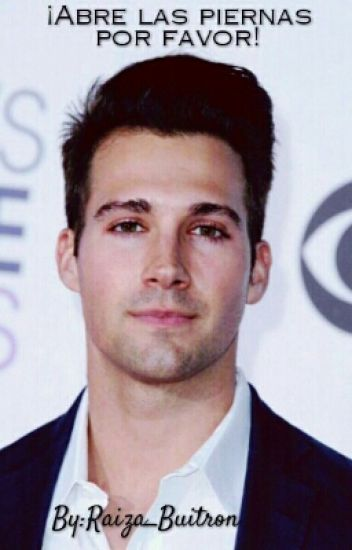"""¡Abre las piernas por favor""!