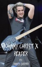 Johnny Christ X Reader by bandy-shipper