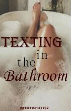 Texting In The Bathroom by enana141102