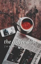 The Coffee Date by JustAJournalist