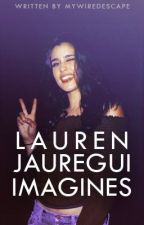 Lauren Jauregui imagines by MyWiredEscape