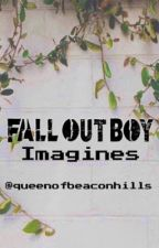 Fall Out Boy Imagines by queenofbeaconhills