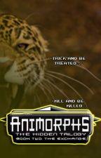 Animorphs: The Hidden Trilogy- The Exchange by Reignscythe