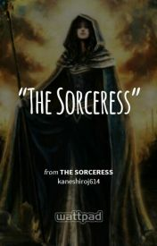 The Sorceress by kaneshiroj614