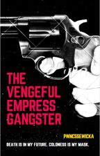 The Vengeful Impress Gangster by pwncssewicka