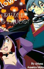 ¿DULCE O TRUCO? by AthenaAsamiyaIshida