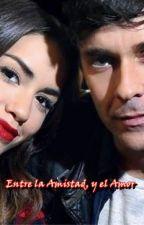 Entre la Amistad y el Amor #Mariali by KarenSolange97