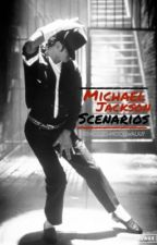 Michael Jackson Scenarios by accio-moonwalk