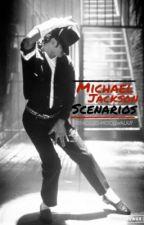 Michael Jackson Scenarios by accio-moonwalk