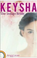 KEYSHA, The Indigo Bride by Anggieae