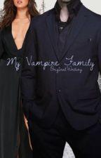 My Vampire Family - E.M. by OriginalWriting