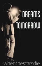Dreams of Tomorrow | Michael Jackson by whenthestarsdie