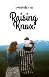 Raising Knox by hotsforhoran