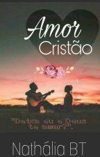 Amor Cristão by NATHALVES9076