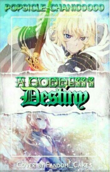 (BOOK 1) A Goddess's Destiny (Mikaela Hyakuya X Reader)
