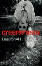 CreepyPasta & Urban Legend by DaewonAN