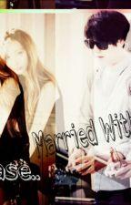 [SLOW UPDATE] Please Married With Me by tasya_nurahliana