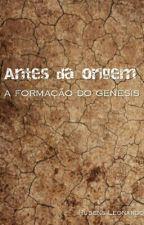 Antes da origem: A Formacao Do Gênesis by Rubensleonardo1
