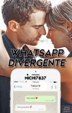 Whatsapp Divergente[TERMINADA] by Michi7837