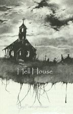 Hell House by Beautyful-Horrorshow