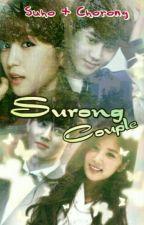 Surong Couple !! by SueEieya_HunNie97