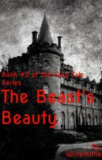 The Beast's Beauty (Book #2 of the Fairy Tale Series) by WriterKittie