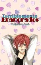 Terriblemente Enamorados(lavi y tu) by mikuftrubius